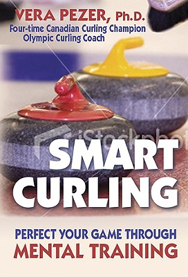 Smart Curling By Pezer, Vera, Ph.D.